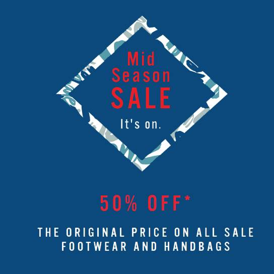THE MID SEASON SALE IS ON NOW! Save up to 50% off
