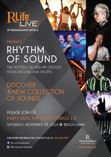 """29 พย.นี้ พบกับงาน """"Rhythm of Sound"""" โดยโรงแรมเรเนซองส์ ภูเก็ต"""